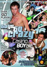 Guys Go Crazy 16: Casino Boyale