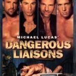 Michael Lucas' Dangerous Liaisons