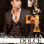 Michael Lucas' La Dolce Vita