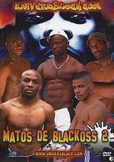 Matos de Blackoss 2