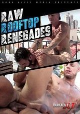 Raw Rooftop Renegades