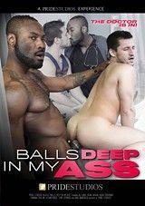 Balls Deep In My Ass