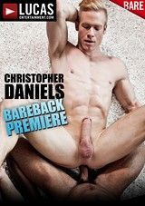 Christopher Daniels Bareback Premiere