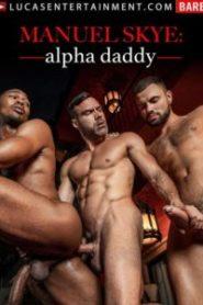 Manuel Skye: Alpha Daddy