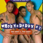 Who's Yo Daddy 2