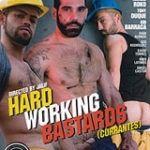 Hard Working Bastards – Currantes