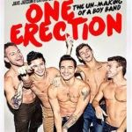 One Erection: The Un-Making Of A Boy Band (DVD Duplo)