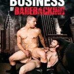 The Business Of Barebacking
