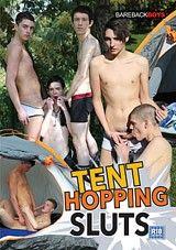 Tent Hopping Sluts