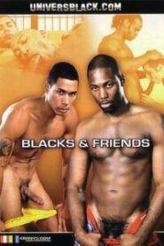 Blacks & Friends