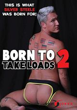 Born To Take Loads 2